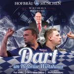 Dart im Hofbräu Wirtshaus  | Chris Dobey und Mark McGeeney